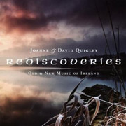 Joanne and David Quigley - Rediscoveriies - Old and New Music of Ireland